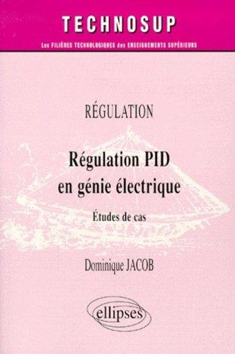 Régulation PID en génie électrique : Étude de cas