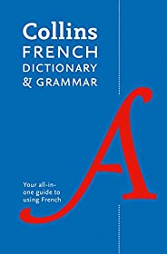Collins French Dictionary and Grammar: Two books in one