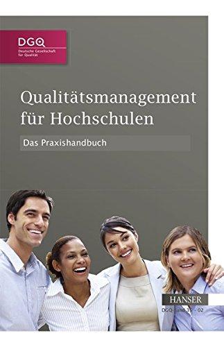 Qualitätsmanagement für Hochschulen - Das Praxishandbuch