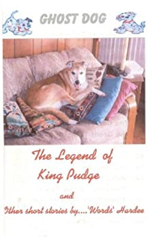 The Legend of King Pudge (GHOST DOG Book 3) (English Edition) di [Hardee, Floyd]