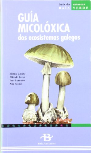 Descargar Libro Guía micolóxica dos ecosistemas galegos (Baía Verde) de María Castro