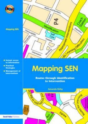 [(Mapping SEN : Routes Through Identification to Intervention)] [By (author) Amanda Kirby] published on (February, 2006)