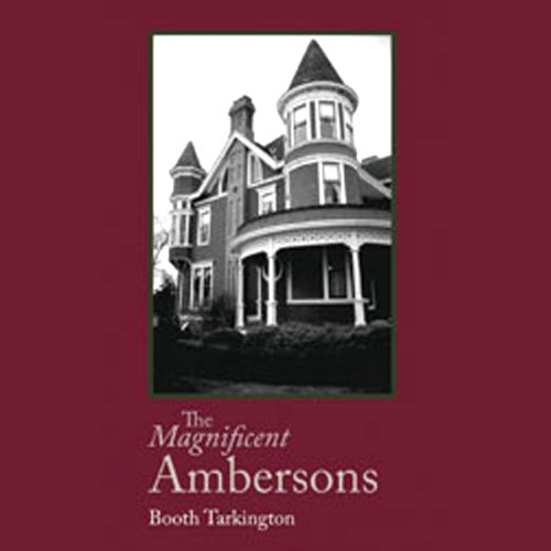 The Magnificent Ambersons  Audiolibri