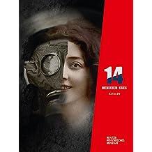 14 – Menschen – Krieg: Katalog zur Ausstellung zum Ersten Weltkrieg