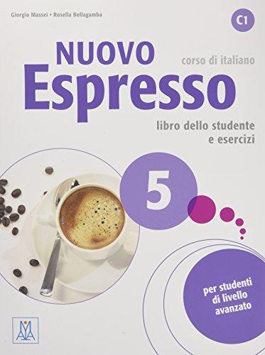 Nuovo Espresso 5 C1- einsprachige Ausgabe. Buch mit Audio-CD: corso di italiano