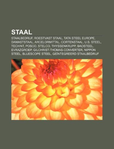 staal-staalbedrijf-roestvast-staal-tata-steel-europe-damaststaal-arcelormittal-cortenstaal-us-steel-