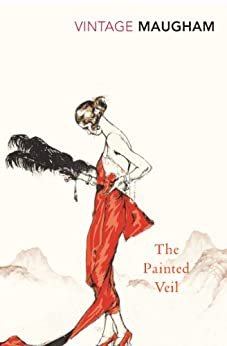 The Painted Veil (Vintage Classics) by [Maugham, W. Somerset]