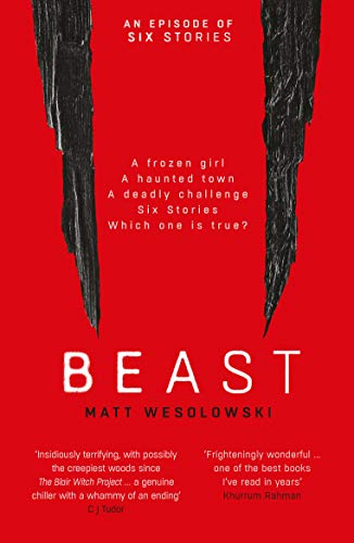 Beast (Six Stories Book 4) by [Wesolowski, Matt]