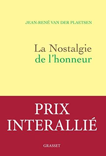 La nostalgie de l'honneur : récit littéraire (Littérature Française) (French Edition)