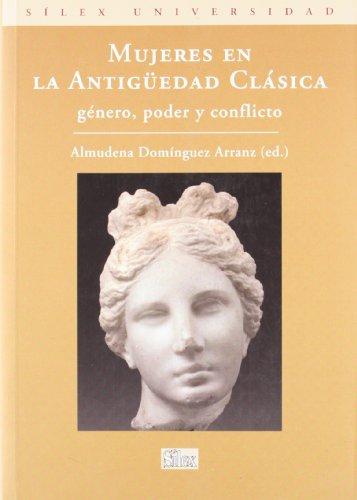 Mujeres en la antigüedad clásica por Almudena Domínguez Arranz