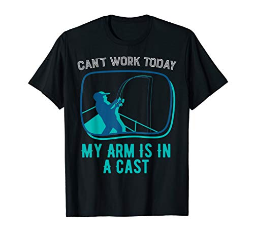My Arm Is In A Cast | Funny Fishing Jokes Gifts T-Shirt (Cast Hub)