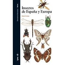 Insectos de España y Europa (Descubrir la Naturaleza)