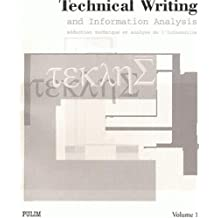 Technical Writing and Information Analysis, Rédaction technique et analyse de l'information
