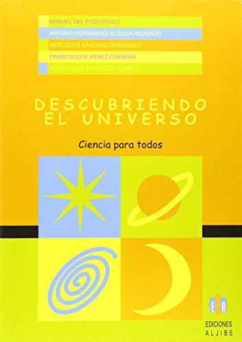 Descubriendo en Universo (Ciencia para todos) por Manuel Del Pozo Pérez