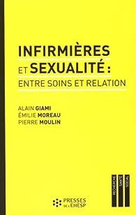 Infirmières et sexualité : entre soins et relation par Alain Giami