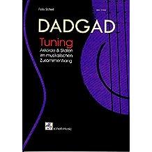 DADGAD Tuning, Tuning Akkorde und Scalen