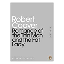 Romance of the Thin Man and the Fat Lady (Penguin Mini Modern Classics) by Robert Coover (2011-02-15)