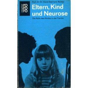Eltern, Kind und Neurose