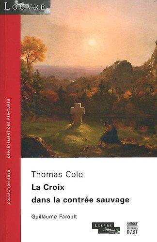 Thomas Cole : La Croix dans la contre sauvage