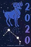 Kalender 2020 - Sternzeichen Widder: Schöner Kalender mit Sternzeichen | Wochenplaner mit 70 Seiten | 15,24 cm X 22,86 cm ( 6 X 9 Inches )