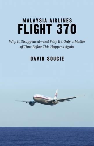 malaysia-airlines-flight-370-why-it-disappearedand-why-its-only-a-matter-of-time-before-this-happens