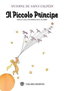 Il Piccolo Principe: Traduzione di Nini Bompiani Bregoli (Tascabili) di [de Saint-Exupéry, Antoine]