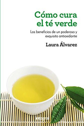 Cómo cura el té verde (SALUD)