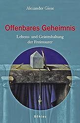 Freimaurer Heute: Lebens- und Geisteshaltung