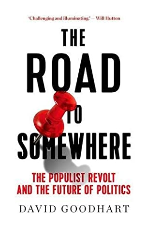 The Road To - The Road to Somewhere: The Populist Revolt