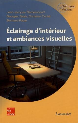 Eclairage d'intérieur et ambiances visuelles