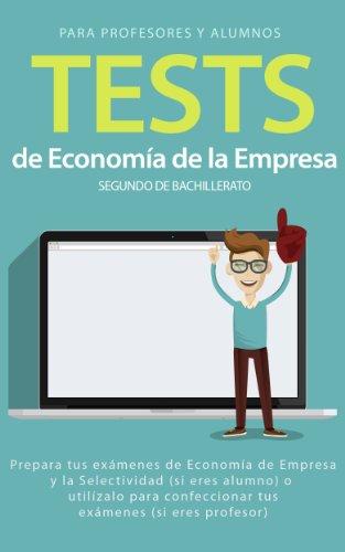 Tests de Economía de la Empresa 2º de Bachillerato (Economía de Bachillerato nº 1)