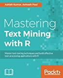 Mastering Text Mining with R