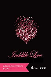Indelible Love - Emily's Story (Indelible Love Series Book 1) (English Edition)