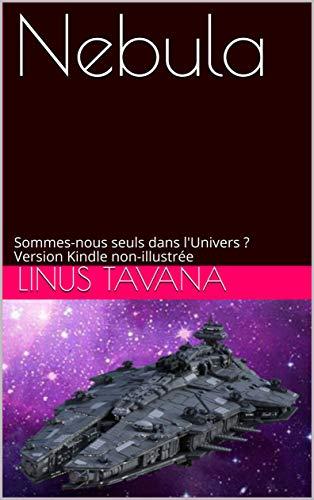 Couverture du livre Nebula: Sommes-nous seuls dans l'Univers ? Version Kindle non-illustrée