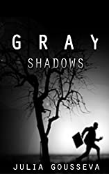 Gray Shadows (Russian Bodyguard Mysteries Book 1)
