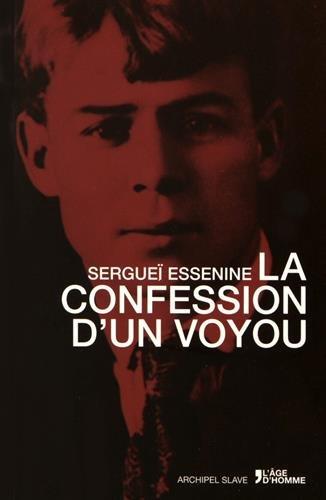 La confession d'un voyou suivi de Pougatcheff