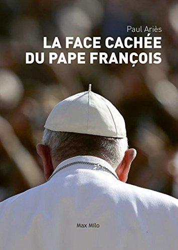 La face cache du Pape Franois