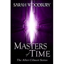 Masters of Time (The After Cilmeri Series Book 12) (English Edition)