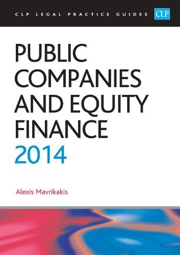 Public Companies and Equity Finance 2014: LPC Guide (CLP Legal Practice Guides)