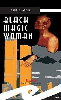 Black magic woman di [Arona, Danilo]
