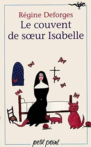 Le Couvent de soeur Isabelle