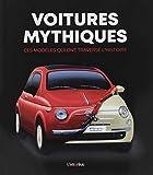 Voitures mythiques : Ces modèles qui ont traversé l'histoire