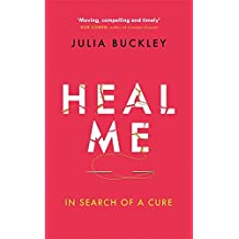 Heal Me: In Search of a Cure