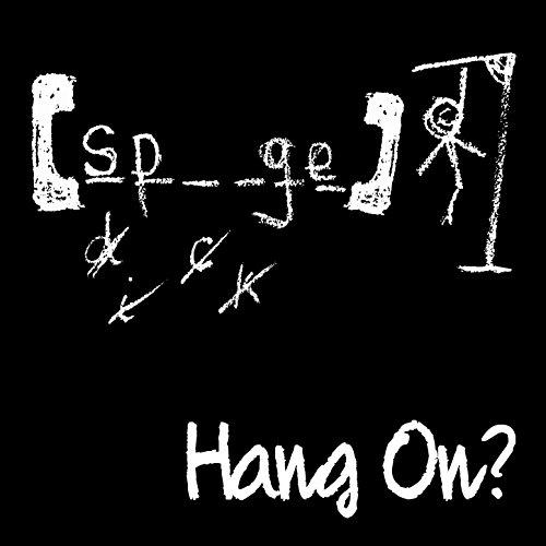 Hang On?