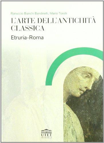 L'arte dell'antichit classica. Etruria-Roma