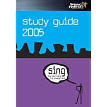 Sing the Lord's Song in a Strange Land: Spring Harvest 2005 Study Guide