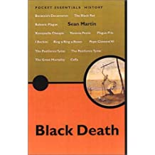 The Black Death (Pocket essentials: History) by Sean Martin (2001-11-10)