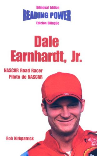 Dale Earnhardt, Jr.: Nascar Road Racer/ Piloto De Nascar (Reading ()