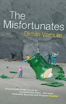 The Misfortunates by [Verhulst, Dimitri]