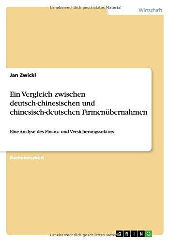 Ein Vergleich zwischen deutsch-chinesischen und chinesisch-deutschen Firmenübernahmen: Eine Analyse des Finanz- und Versicherungssektors